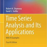 Time Series Analysis and Its Applications With R Examples Fourth Edition
